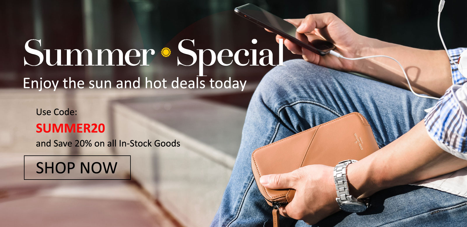 Summer Special - Use Promo Code SUMMER20 to Save 20% on In-Stock Goods