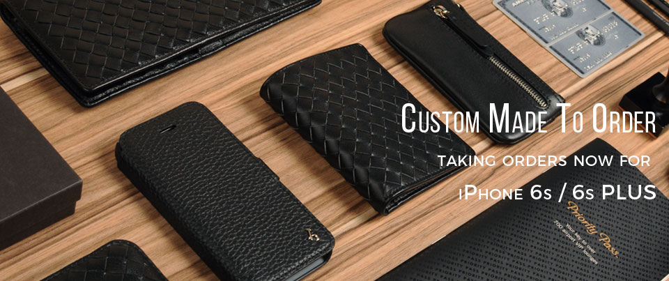 Custom made to order leather phone cases and holsters for Apple iPhone 6S / 6S Plus