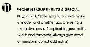 11. special requests and phone dimensions and make model