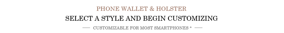 Phone Wallet & Holster For All Smartphones