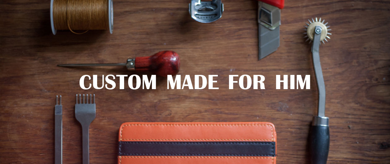 custom made leather goods for him